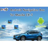 Quality 2014-2017 Mazda CX-5 Android 6.0 Interface Navigation Box with On line map (Google/waze) for sale