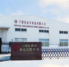 Tropical Food Manufacturing (Ningbo) Co., Ltd.