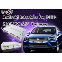 Quality Android 6.0 6.5' VW Touareg Android Auto Interface Touch Android Navigation System for sale