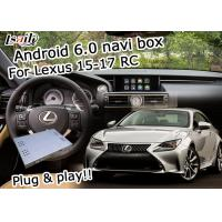 Quality Lexus video interface Android 6.0 navigation box for Lexus RC 2015-2017 youtube waze for sale