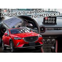 Quality Mazda CX-3 Navigation video interface Android 6.0 Mazda knob control google waze youtube for sale
