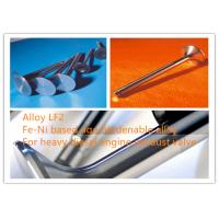 China LF2 Exhaust Valve Alloys High Strength For Automobile And Mobile Power Station on sale
