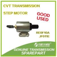 Quality GOOD USED CVT2 transmission PARTS RE0F10A/JF011E/ Step motor/Stepper for sale