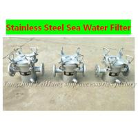 Quality Stainless steel Marine seawater filter, Marine stainless steel seawater filter A32 CB/T497 for sale