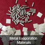 Quality Metal Evaporation Materials for sale