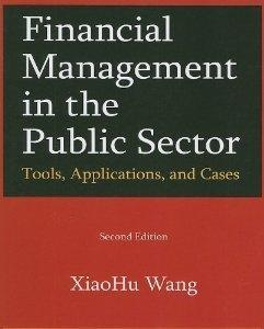 Buy Financial Managmenet In The Public Sector Tools Applications And Cases from M.E.Sharpe at wholesale prices