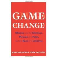 Quality Game Change Obama And The Clintons Mccain And Palin And The Race Of A Lifetime from Harper for sale
