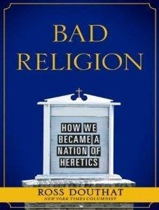 China Bad Religion How We Became A Nation Of Heretics by Tantor Media